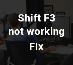 Shift-F3 Not Working Thumbnail